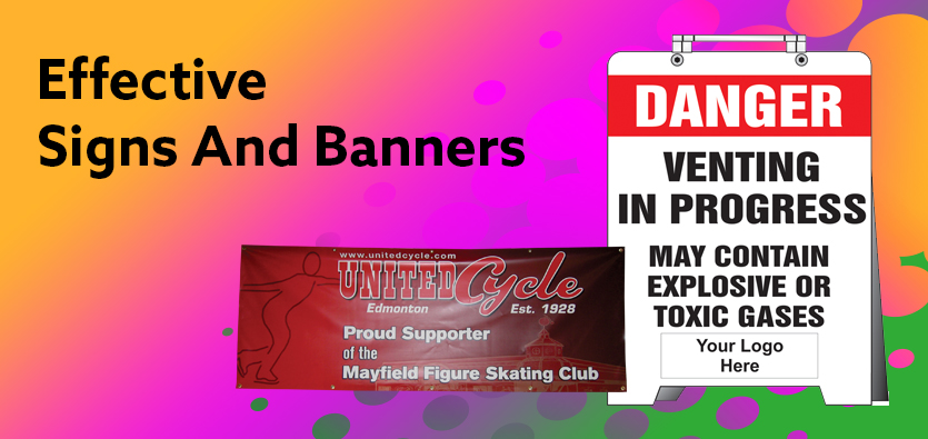 Ings Of Effective Signs And Banners